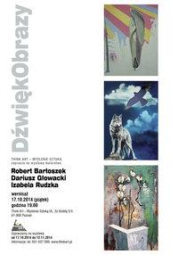 DźwiękObrazy- wystawa malarstwa. Wernisaż 17.10.2014 godz.19:00
