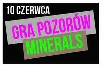 Chwila da Gra Pozorów i Minerals, 10 czerwca, piątek, godz. 21:00.