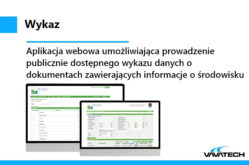 Wykaz to aplikacja webowa utworzona przez Vavatech przy użyciu technologii Java 6, jboss, Oracle DB, JSF i Ant