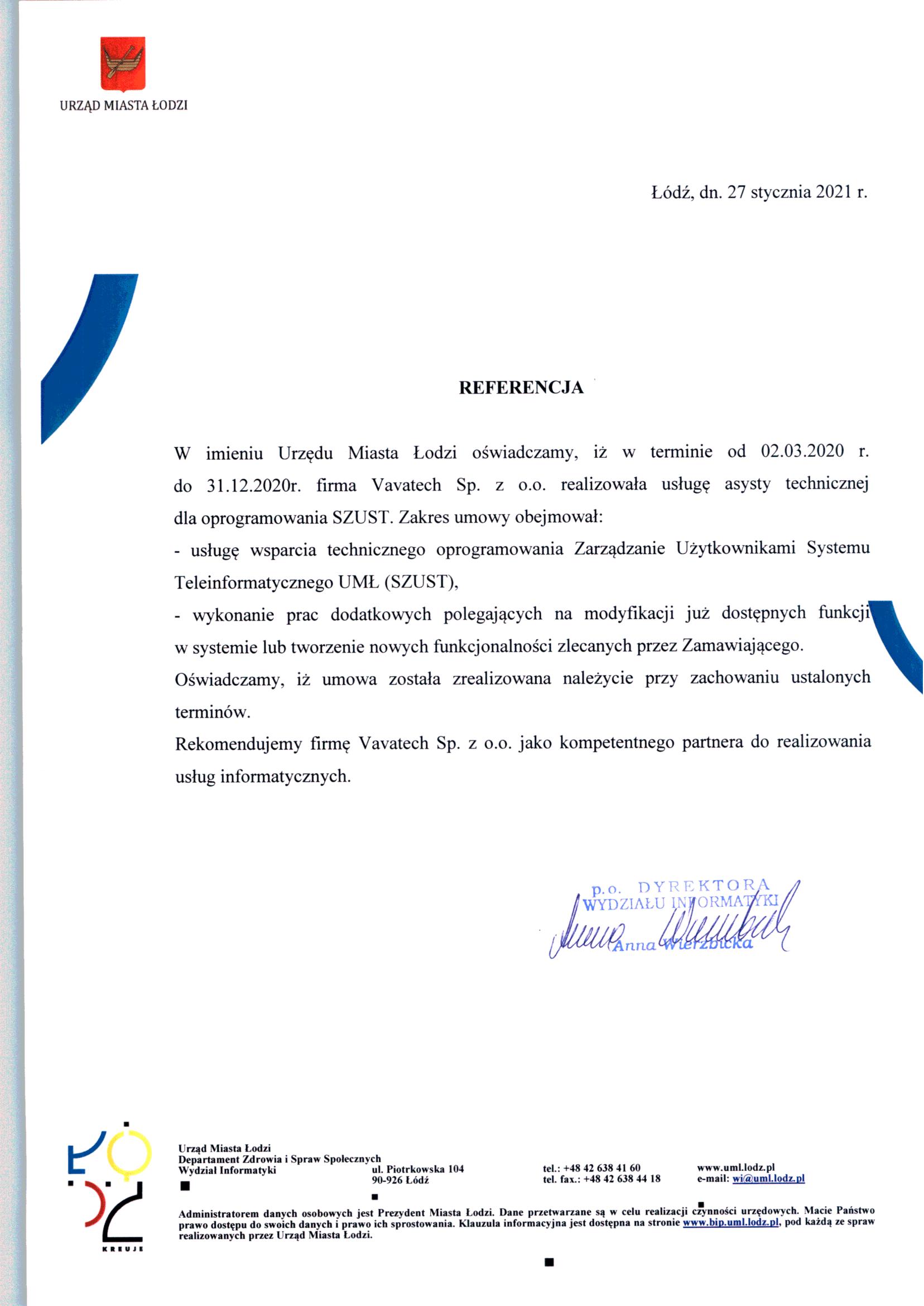 Urząd Miast Łodzi - >Asysta techniczna dla oprogramowania SZUST