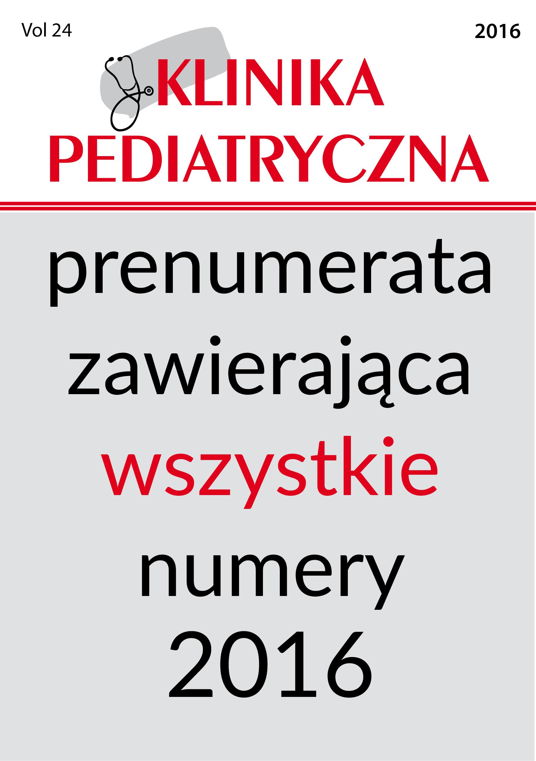 Prenumerata Kliniki Pediatrycznej na rok 2016 (wszystkie 7 numerów)