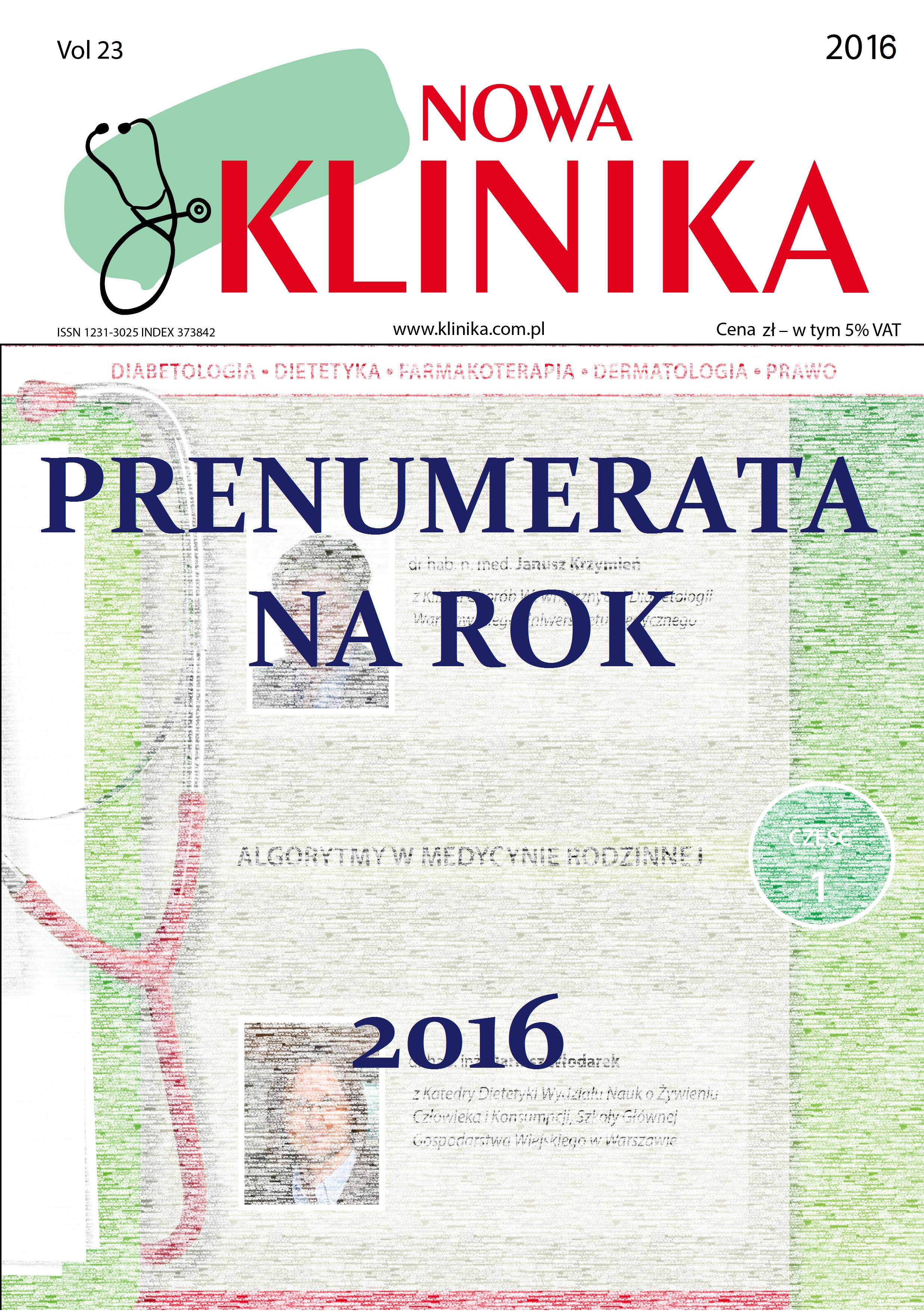 Prenumerata Kliniki Nowej na rok 2016 (2 rozszerzone edycje)
