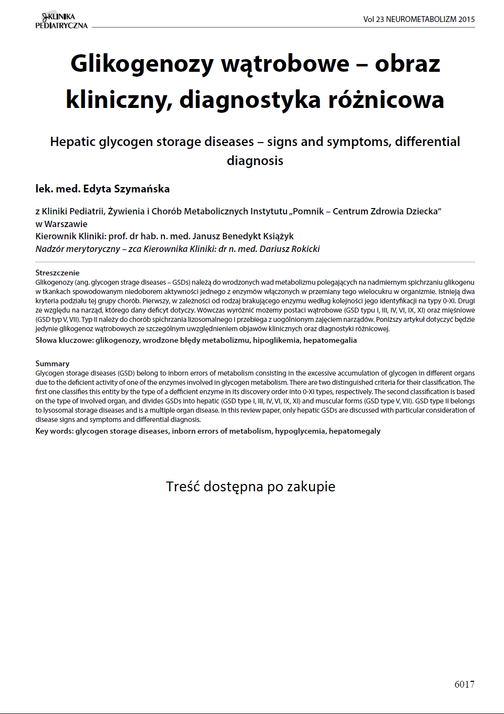 KP 2015-Neurometabolizm: Glikogenozy wątrobowe – obraz kliniczny, diagnostyka różnicowa
