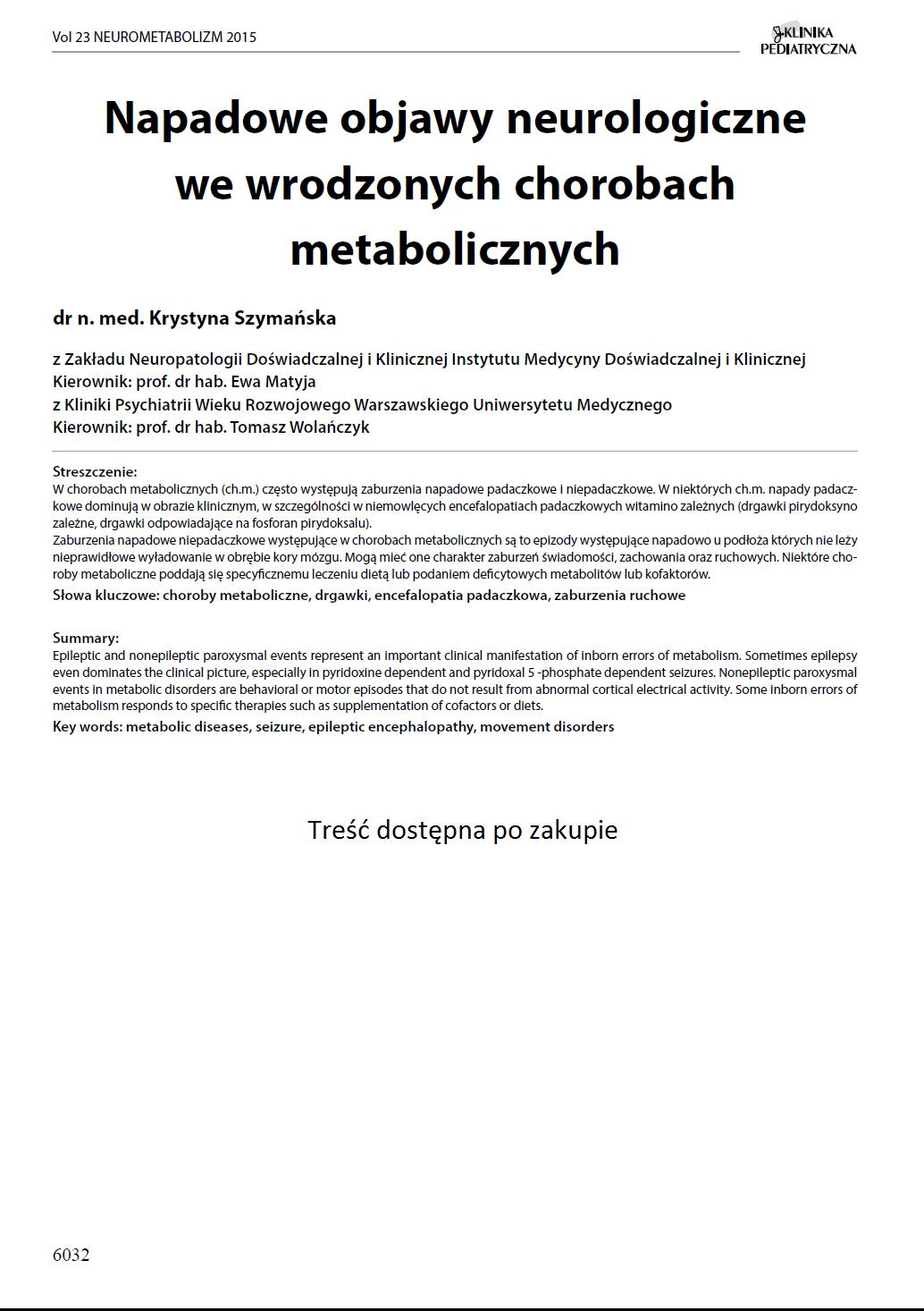 KP 2015-Neurometabolizm: Napadowe objawy neurologiczne we wrodzonych chorobach metabolicznych