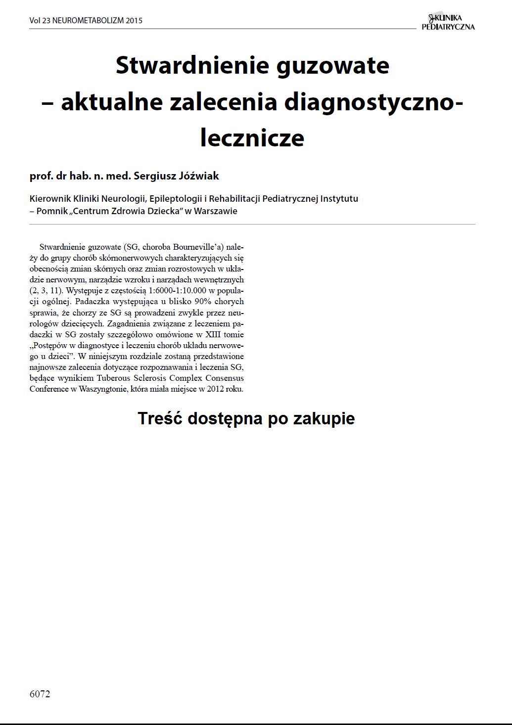 KP 2015-Neurometabolizm: Stwardnienie guzowate – aktualne zalecenia diagnostycznolecznicze