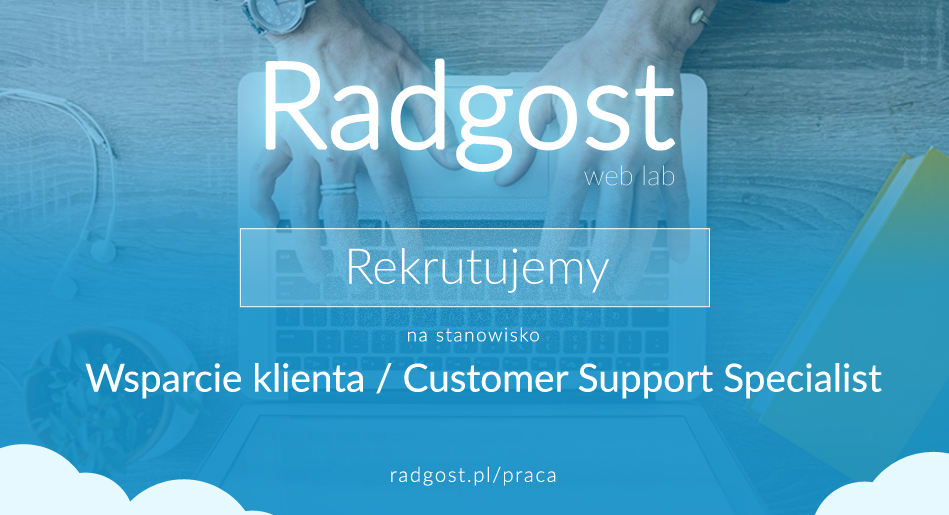Wsparcie klienta / Customer Support Specialist