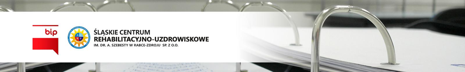 Baner BIP Śląskie Centrum Rehabilitacyjno – Uzdrowiskowe im. dr. A. Szebesty w Rabce – Zdroju Sp. z o.o.