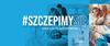 Niebieska grafika z napisem #szczpimysię i zdjęciami szczepiących się osób w tle