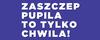"""Biały napis """"Zaszczep pupila to tylko chwila"""" na fioletowym tle"""