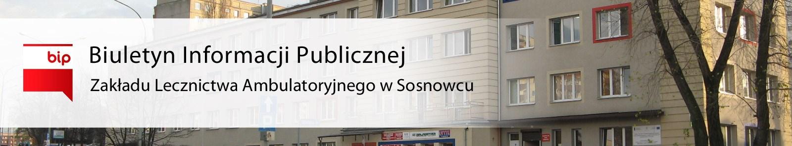 BIP Zakład Lecznictwa Ambulatoryjnego w Sosnowcu