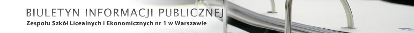 Baner BIP Zespołu Szkół Licealnych i Ekonomicznych nr 1 w Warszawie