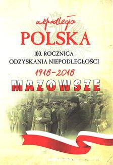 Polska - 100 rocznica odzyskania niepodległości